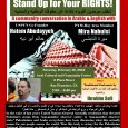 Stand Up for Your RIGHTS: A community conversation in Arabic and English with Hatem Abudayyeh and Mira Nabulsi February 16, 2013 7 pm – 9 pm Arab Cultural and Community...