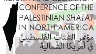 The US Palestinian Community Network (USPCN) encourages all of its supporters, members and friends to register and attend this conference. Return and Liberation, the Conference of the Palestinian Shatat in...