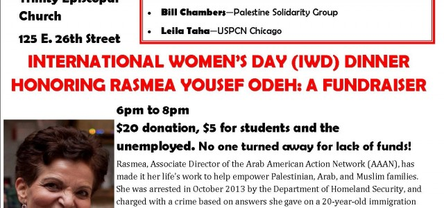 WINNING JUSTICE FOR PALESTINE & FOR RASMEA ODEH: A Panel and Fundraising Dinner SATURDAY MARCH 8, Trinity Episcopal, 125 E. 26th Street PANEL: 4 pm – 6 pm The Peace Process in Palestine and […]